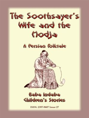 cover image of The Soothsayer and the Hodja--A fairy tale from Persia